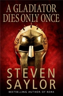 A Gladiator Dies Only Once, Paperback Book