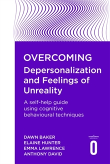 Overcoming Depersonalization and Feelings of Unreality, Paperback Book
