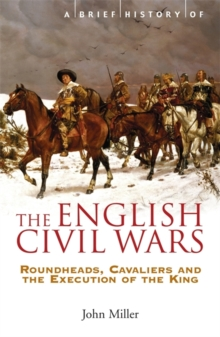 A Brief History of the English Civil Wars, Paperback Book