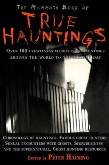 The Mammoth Book of True Hauntings, Paperback Book