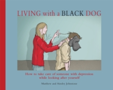 Living with a Black Dog, Paperback Book