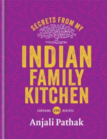 Secrets from My Indian Family Kitchen, Hardback Book