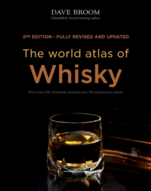 The World Atlas of Whisky, Hardback Book