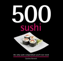 500 Sushi Dishes, Hardback Book