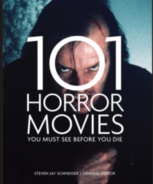 101 Horror Movies You Must See Before You Die, Paperback Book
