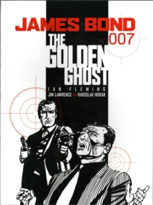 James Bond - the Golden Ghost : Casino Royale, Paperback Book