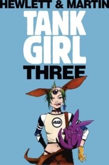Tank Girl - Tank Girl 3 (Remastered Edition), Paperback Book