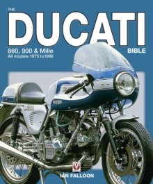 The Ducati 860, 900 and Mille Bible, Hardback Book