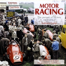 Motor Racing : The Pursuit of Victory 1930-1962, Hardback Book