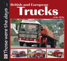 British and European Trucks of the 1970s, Paperback Book