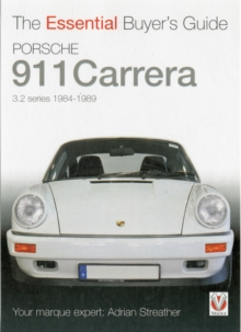 Porsche 911 Carrera 3.2 : Coupe, Targa, Cabriolet & Speedster: Model Years 1984 to 1989, Paperback Book