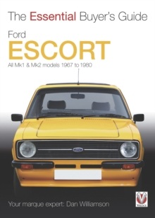 Ford Escort MK1 & MK2 : The Essential Buyer's Guide: All Models 1967 to 1980, Paperback Book