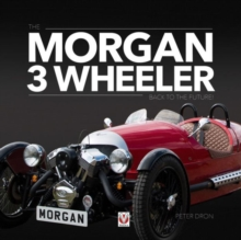 The Morgan 3 Wheeler : Back to the Future!, Hardback Book