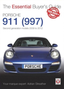 Porsche 911 (997) : Second Generation Models 2009 to 2012, Paperback Book