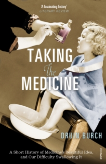 Taking the Medicine, Paperback Book