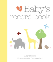 Baby's Record Book : Your First Five Years, Hardback Book