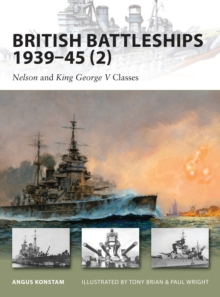 British Battleships 1939-45 (2) : Nelson and King George V Classes Vol. 2, Paperback Book