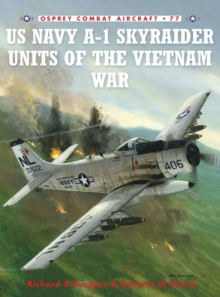 A-1 Skyraider Units of the Vietnam War, Paperback Book