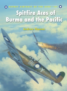 Spitfire Aces of Burma and the Pacific, Paperback Book