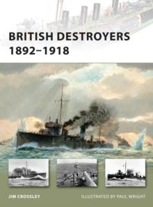 British Destroyers 1892-1918, Paperback Book
