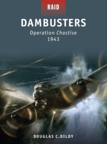 Dambusters - Operation Chastise 1943, Paperback Book