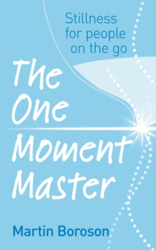 The One Moment Master, Paperback Book