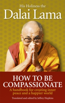 How To Be Compassionate, Paperback Book