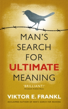 Man's Search for Ultimate Meaning, Paperback Book