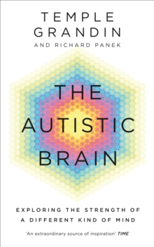 The Autistic Brain, Paperback Book