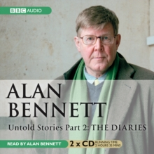 Alan Bennett Untold Stories : Part 2: The Diaries, CD-Audio Book