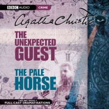 The Unexpected Guest & the Pale Horse : AND The Pale Horse, CD-Audio Book