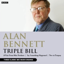 Alan Bennett : Triple Bill, CD-Audio Book