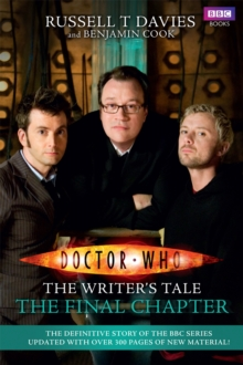 Doctor Who: The Writer's Tale: The Final Chapter, Paperback Book