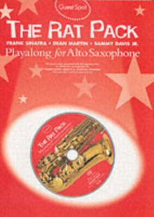 Guest Spot : The Rat Pack Playalong for Alto Saxophone, Paperback Book
