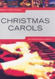 Really Easy Piano : Christmas Carols, Paperback Book