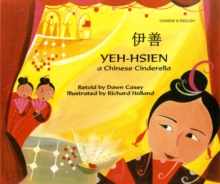 Yeh-Hsien a Chinese Cinderella in Chinese and English, Paperback Book