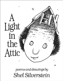 A Light in the Attic, Hardback Book