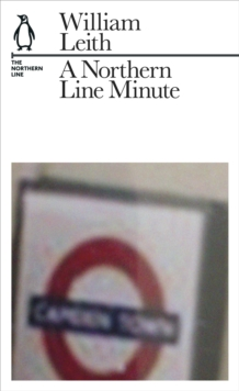 A Northern Line Minute : The Northern Line, Paperback Book