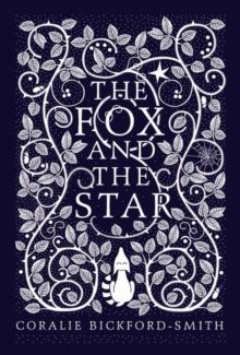 The Fox and the Star, Hardback Book