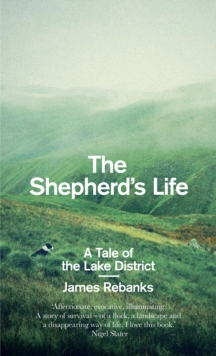 The Shepherd's Life : A Tale of the Lake District, Hardback Book