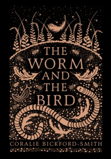 The Worm and the Bird, Hardback Book
