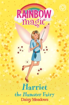 Harriet the Hamster Fairy : The Pet Keeper Fairies Book 5, Paperback Book