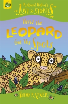 How The Leopard Got His Spots, Paperback Book