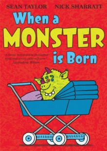 When a Monster is Born, Paperback Book
