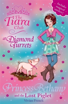 Princess Bethany and the Lost Piglet : Book 32, Paperback Book