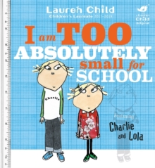 I Am Too Absolutely Small For School, Paperback Book