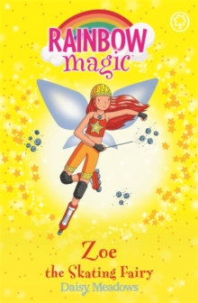 Zoe the Skating Fairy : The Sporty Fairies Book 3, Paperback Book