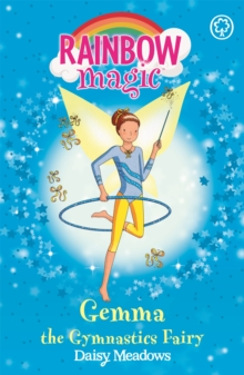 Gemma the Gymnastic Fairy : The Sporty Fairies Book 7, Paperback Book