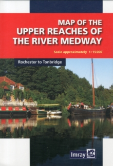 Map of the River Medway : Rochester to Tonbridge, Sheet map, folded Book