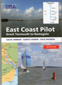 East Coast Pilot : Great Yarmouth to Ramsgate, Paperback Book